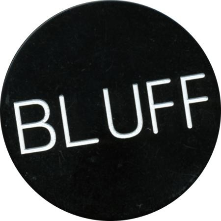 Button: BLUFF