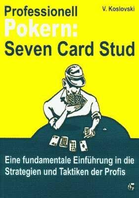 Professionell Pokern: Seven Card Stud, V.Koslovski