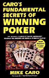 Caro´s Fundamental Secrect´s of winning Poker