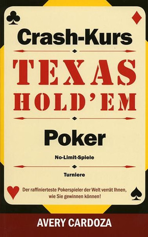 Texas Hold'em Poker Crash-Kurs - No-Limit-Spiele - Turniere