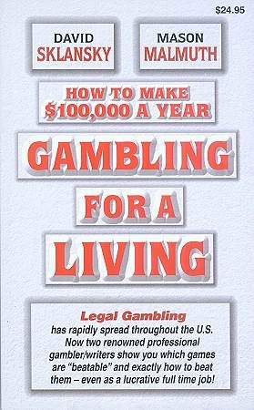 Gambling for Living
